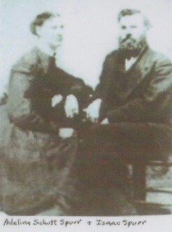 Adeline Schutt Spurr & Isaac Spurr